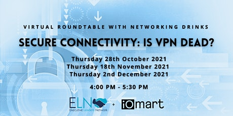 Secure Connectivity: Is VPN Dead? tickets
