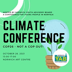 Norfolk Young People's Climate Conference: COP26, NOT A COP OUT tickets