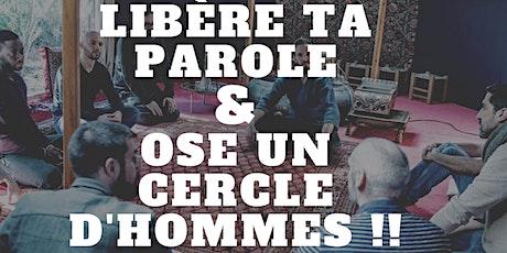 Libère ta Parole, Ose un Cercle d'Hommes ! By Jayro Dellea & Maël Mitrac billets