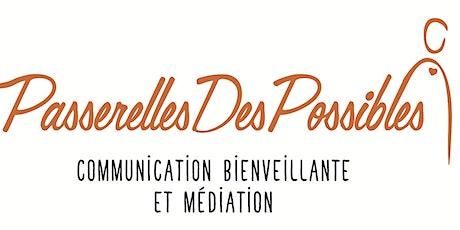 Communication bienveillante - Atelier découverte billets