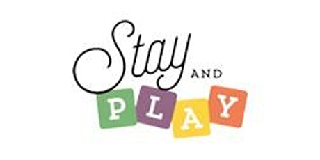 Stay and Play tickets
