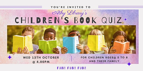 Athy Library Children's Book  Quiz - For  5-8 year olds and their families tickets