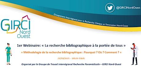 1er Webinaire « La recherche bibliographique à la portée de tous » billets