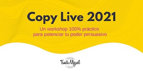 Copy Live 2021: Potenciá el poder persuasivo de las palabras entradas