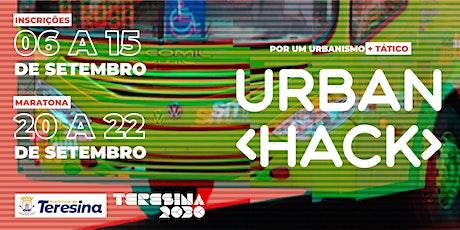 < Urban Hack > Teresina 2030 ingressos