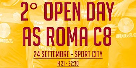2^ OPEN DAY AS ROMA C8 (slot h.21.00) biglietti