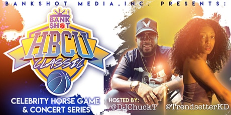 """The """"HBCU"""" Classic - Presented by: Bankshot Basketball tickets"""