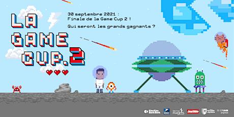 Grande finale de la Game Cup #2 ! billets