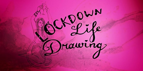 Lockdown Life Drawing - September tickets