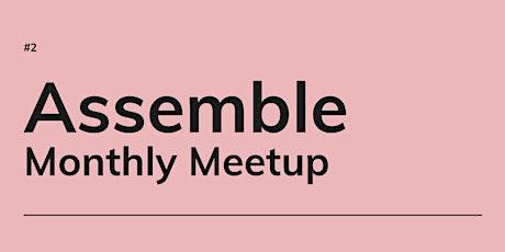 Assemble (Oct) tickets