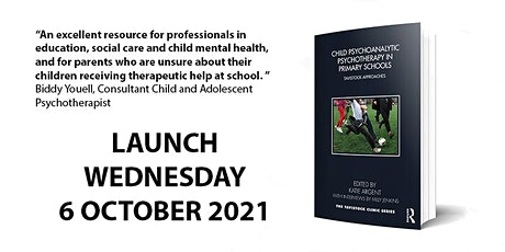 Book launch: Child Psychoanalytic Psychotherapy in Primary Schools tickets
