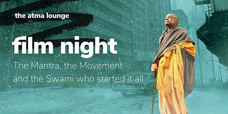 Film night: The Mantra, the Movement & the Swami who started it all! tickets