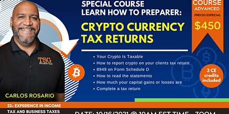 Learn how to preparer:  Crypto Currency Tax Returns tickets