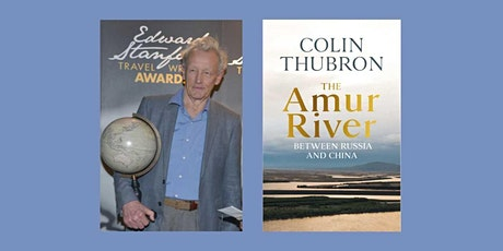 The Amur River by Colin Thubron tickets