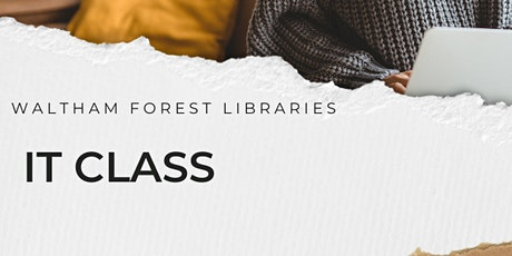 Waltham Forest Libraries IT Class tickets