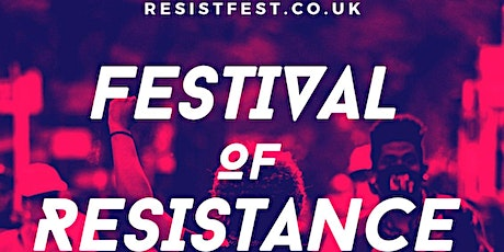 FESTIVAL OF RESISTANCE tickets