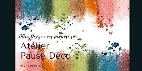 """Atelier """"Pause Déco"""" billets"""
