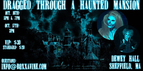 Dragged Through a Haunted Mansion tickets