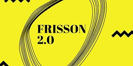 FRISSON 2.0 tickets