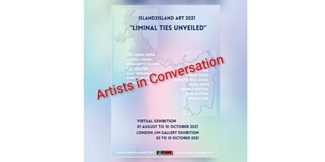 Liminal Ties Unveiled - Artists in Conversation tickets