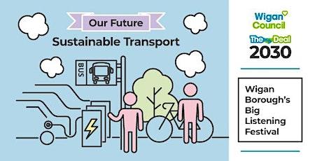 Wigan Borough's Big Listening Festival - Sustainable Transport tickets