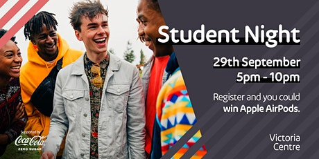 Student Night at Victoria Centre tickets