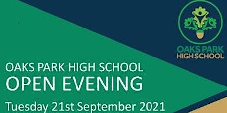 OAKS PARK HIGH SCHOOL YEAR 6 OPEN EVENING 2021 tickets