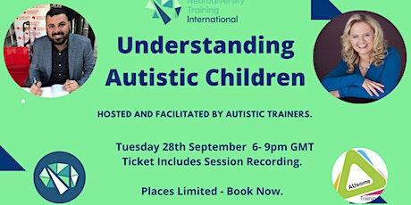 Understanding Autistic Children - A Masterclass tickets