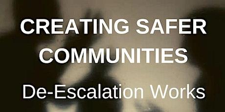 Creating Safer Communities: De-Escalation Works tickets