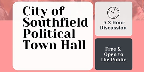 City of Southfield Political Town Hall tickets
