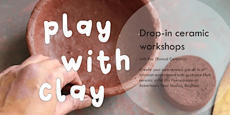 PLAY WITH CLAY Workshop tickets