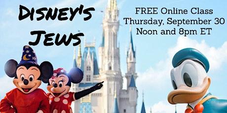 Disney's Jews (FREE Online class) tickets