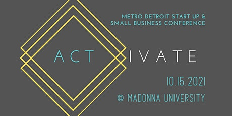Activate: Metro Detroit Start Up & Small Business Conference tickets