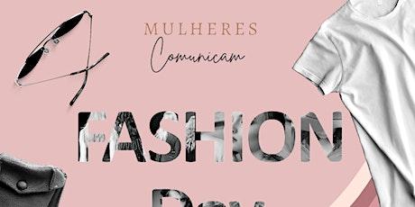 Fashion Day Mulheres Comunicam ingressos