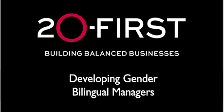 Developing Gender Bilingual Managers tickets