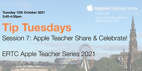 Tip Tuesday - Session 7: Apple Teacher: Share & Celebrate tickets