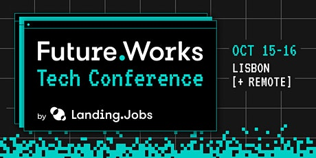 Future.Works Tech Conference tickets