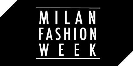 Milano Fashion Week 2022 -  Guida agli Eventi biglietti