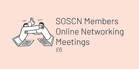 SOSCN Members Online Network Meetings tickets
