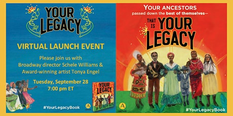 Virtual Book Launch for YOUR LEGACY by Schele Williams tickets