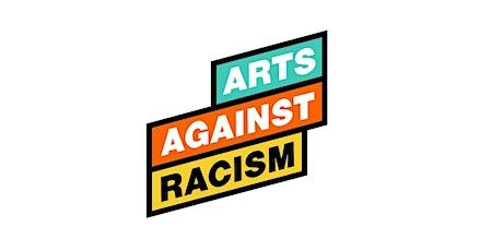Arts Against Racism Workshop - REPORT tickets