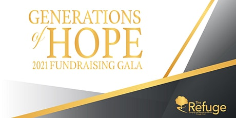 Generations Of Hope: The Refuge 2021 Fundraising Gala tickets