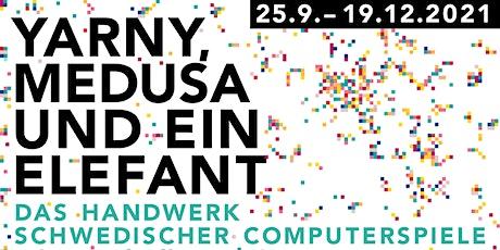 """Eröffnung der Designausstellung  """"Das Handwerk schwedischer Computerspiele"""" Tickets"""