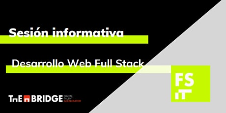 Sesión informativa: Desarrollo Web Full Stack entradas