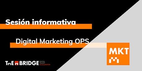 Sesión informativa: Digital Marketing OPS entradas