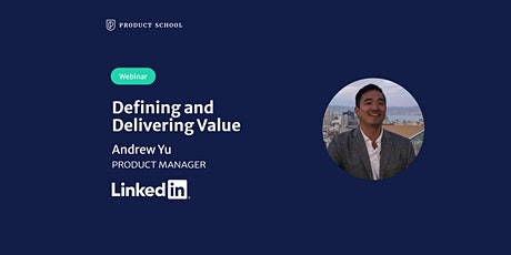 Webinar: Defining and Delivering Value by LinkedIn PM tickets