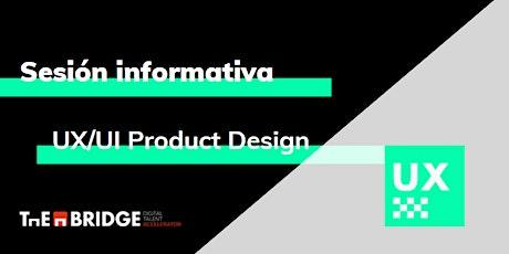 Sesión informativa: UX/UI Product Design entradas