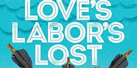 Love's Labor's Lost tickets