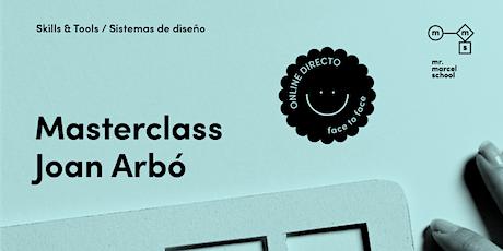 Masterclass Sistemas de Diseño con Joan Arbó (Amazon) entradas