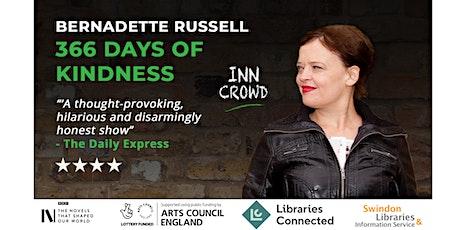BERNADETTE RUSSELL: 366 DAYS OF KINDNESS tickets